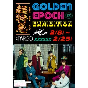"""超特急EXHIBITION""""GOLDEN EPOCH"""""""