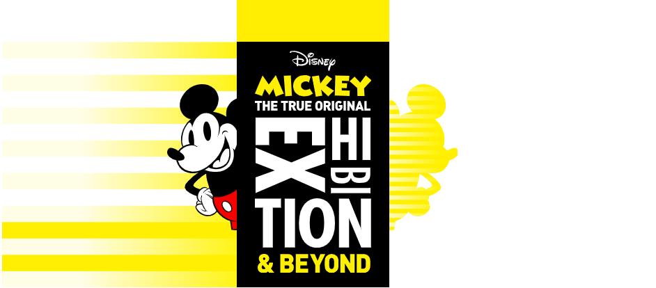 ミッキーマウス展 THE TRUE ORIGINAL & BEYOND|ミッキー展