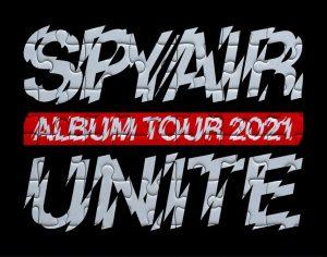 SPYAIR ALBUM TOUR 2021-UNITE-